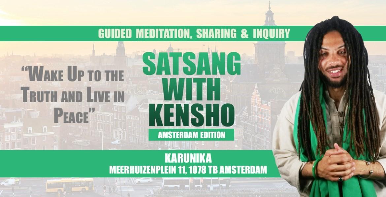 Zondag 28 mei Satsang met Kensho in Amsterdam
